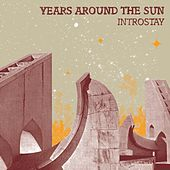 Play & Download Introstay by Years Around The Sun | Napster