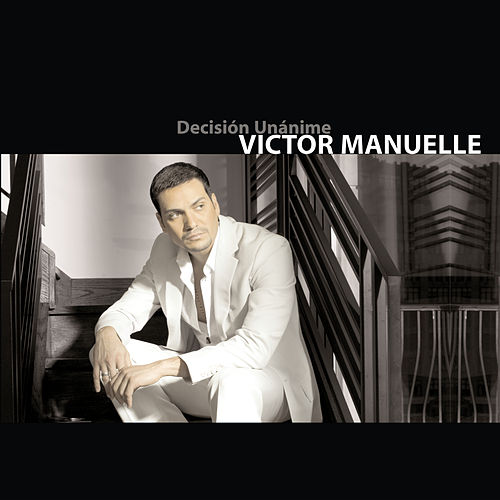 Play & Download Decision Unanime by Víctor Manuelle | Napster