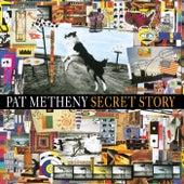 Secret Story von Pat Metheny
