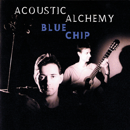 Play & Download Blue Chip by Acoustic Alchemy | Napster