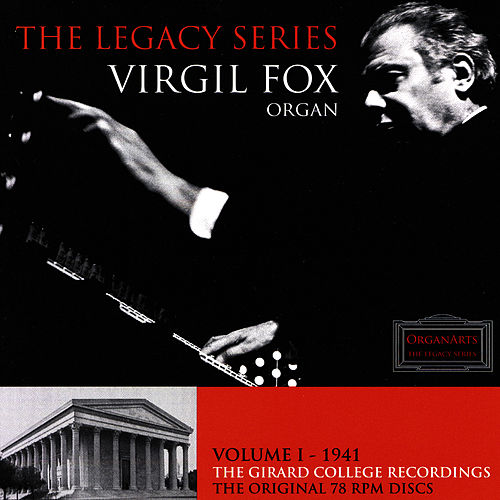 Play & Download The Girard College Recordings by Virgil Fox | Napster