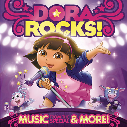 Play & Download Dora Rocks! Music From The Special & More! by Dora the Explorer | Napster