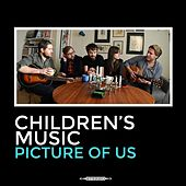 Play & Download Picture of Us by Children's Music | Napster