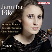 Play & Download Brahms & R. Schumann: Violin Sonatas - C. Schumann: 3 Romanzen by Jennifer Pike | Napster