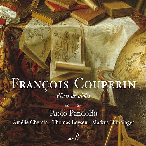 Couperin: Pieces de violes by Paolo Pandolfo