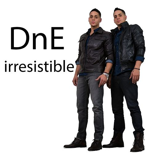 Play & Download Irresistible by DNE | Napster