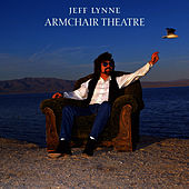 Play & Download Armchair Theatre (Deluxe Re-Issue) by Jeff Lynne | Napster