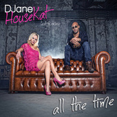 Play & Download All The Time by DJane HouseKat | Napster