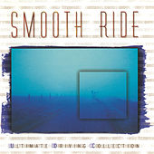 Play & Download Smooth Ride by Various Artists | Napster