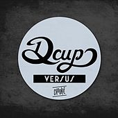 Play & Download Versus by DCUP | Napster