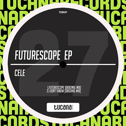 Play & Download Futurescope EP by Cele | Napster