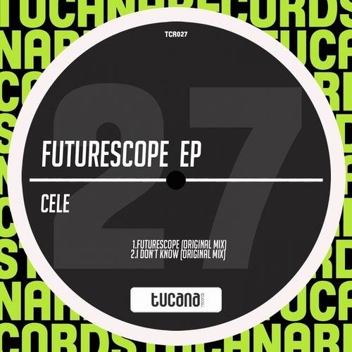 Futurescope EP by Cele
