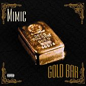Play & Download Gold Bar by Mimic | Napster