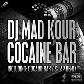 Play & Download Cocaine Bar by DJ Mad Kour | Napster