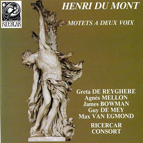 Play & Download Du Mont: Motets à deux voix by Various Artists | Napster