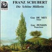 Play & Download Schubert: Die Schöne Müllerin by Guy De Mey | Napster