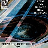 Play & Download Berio - Amy - Darasse -Jolas - Boesmans by Bernard Foccroulle | Napster