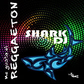Play & Download Me gusta el reggaeton: Shark DJ by Various Artists | Napster