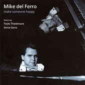 Play & Download Make someone happy by Mike Del Ferro | Napster