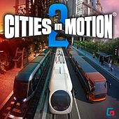 Play & Download Cities in Motion 2 by Paradox Interactive | Napster