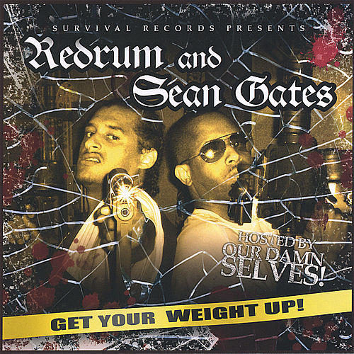 Get Your  Weight Up by R.E.D.R.U.M.