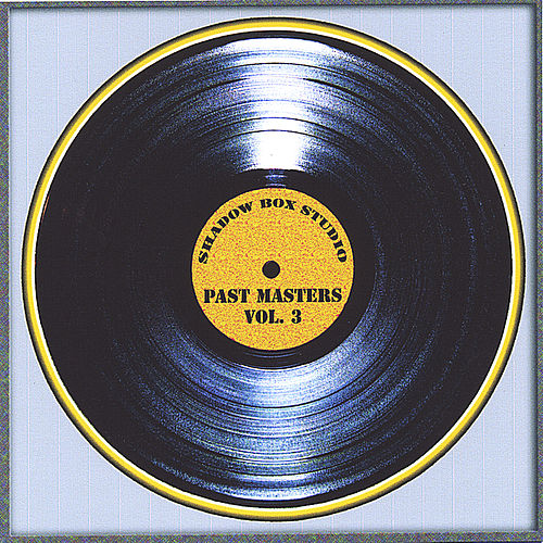 Play & Download Past Masters Vol. 3 by Various Artists | Napster