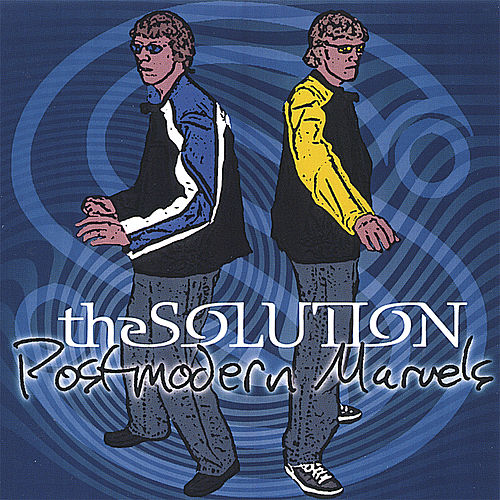 Postmodern Marvels by The Solution