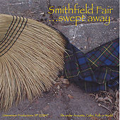 Play & Download Swept Away by Smithfield Fair | Napster
