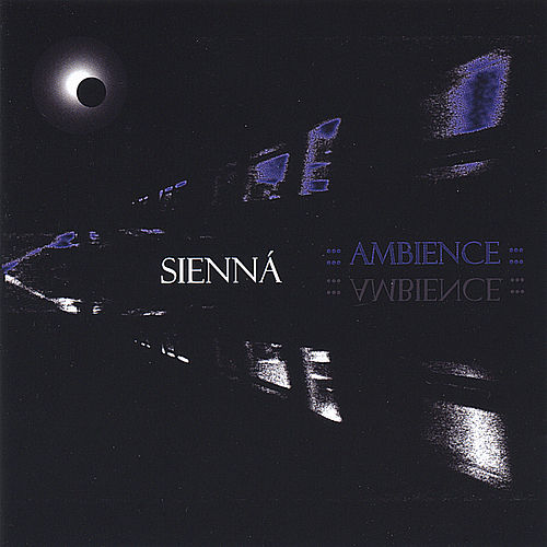 Play & Download Ambience by Sienna | Napster