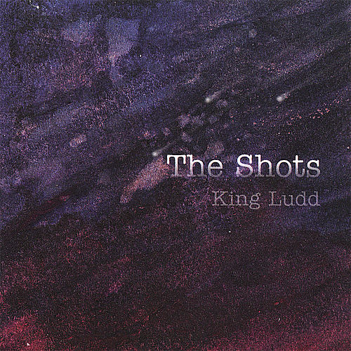 Play & Download King Ludd by The Shots | Napster