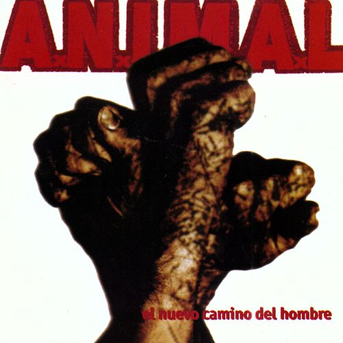 Play & Download Nuevo Camino del Hombre by A.N.I.M.A.L. | Napster