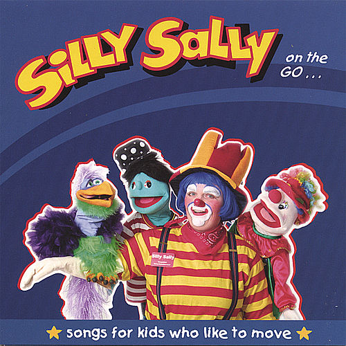 Play & Download Silly Sally on the Go by Silly Sally | Napster