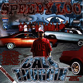 Play & Download Cali Thuggin by Speedy Loc | Napster