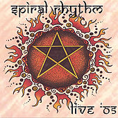 Play & Download Live '05 by Spiral Rhythm | Napster
