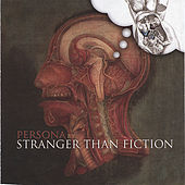 Persona by Stranger Than Fiction