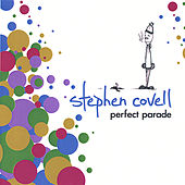 Perfect Parade by Stephen Covell