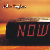 Play & Download NOW by John Taglieri | Napster