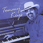 Play & Download 2 Left Hands by Tommy Keys | Napster