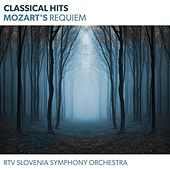 Play & Download Classical Hits - Mozart's Requiem by Various Artists | Napster