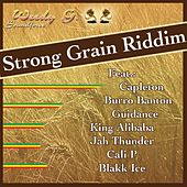 Play & Download Strong Grain Riddim by Various Artists | Napster