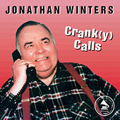 Play & Download Crank(y) Calls by Jonathan Winters | Napster