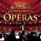 Les Plus Grands Opéras, Vol. 2 by L'Orchestre National du Bolchoï