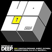 Komplex De Deep Volume 1 by Various Artists