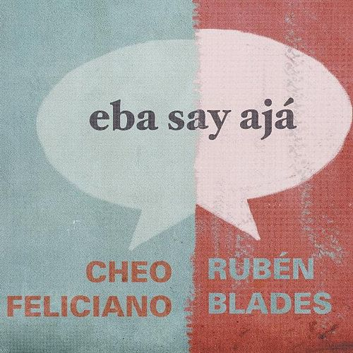 Play & Download Eba Say Ajá by Ruben Blades | Napster
