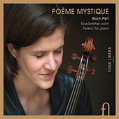 Play & Download Bloch & Pärt: Poème mystique by Elsa Grether | Napster