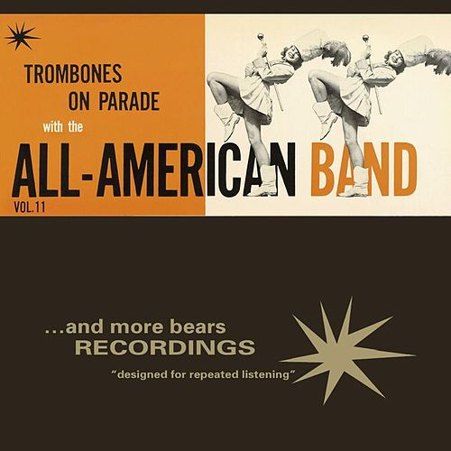 Play & Download Trombones On Parade by The All American Band | Napster