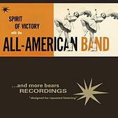 Play & Download Spirit Of Victory by The All American Band | Napster