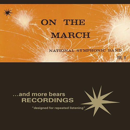 On The March by National Symphonic Band