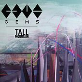 Play & Download Tall Mountain by GEMS | Napster