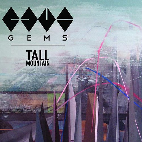 Tall Mountain by Gems (2)